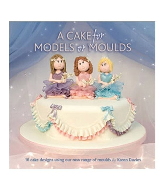 A Cake For Models & Moulds